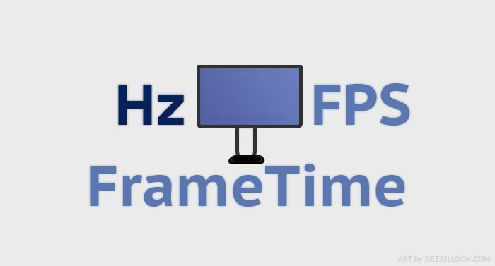 Различия между FPS (частотой кадров в секунду), Hz (герцами) и Frame time (временем кадра)